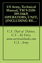 US Army, Technical Manual, TM 9-2330-389-14&P, OPERATORS, UNIT, (INCLUDING REPAIR PARTS AND SPECIAL TOOLS LI FOR TRACKED TRAILER, CARGO, (NSN 2330-01-360-3865)
