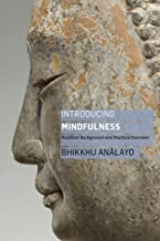 Introducing Mindfulness: Buddhist Background and Practical Exercises