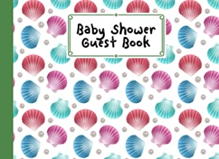 Baby Shower Guest Book: shells Cover Baby Shower Guest Book, Includes Gift Tracker Log and Memory Picture, 150 Pages, Size...