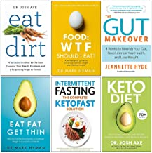 Eat Dirt, Food Wtf Should I Eat, Gut Makeover, Eat Fat Get Thin, Intermittent Fasting The Complete Ketofast Solution, Keto...