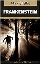 Frankenstein: Premium Edition (English Edition)