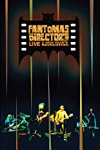 Fantomas: The Director's Cut Live - A New Year's Revolution