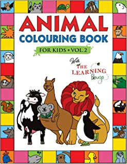 Animal Colouring Book for Kids with The Learning Bugs Vol.2: Fun Children's Colouring Book for Toddlers & Kids Ages 3-8 wi...