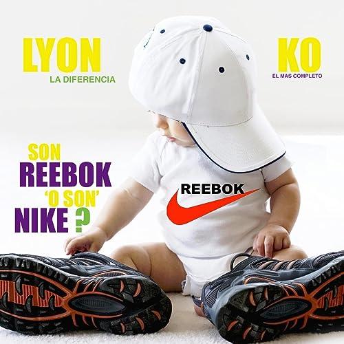 021f705d7fcfb Son Reebok O Son Nike (feat. Ko El Mas Completo) by Lyon La ...