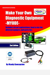 Make Your Own Diagnostic Equipment (MYODE) Kindle Edition