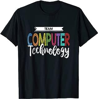 Computer Team Shirt Technology Teacher School T-Shirt