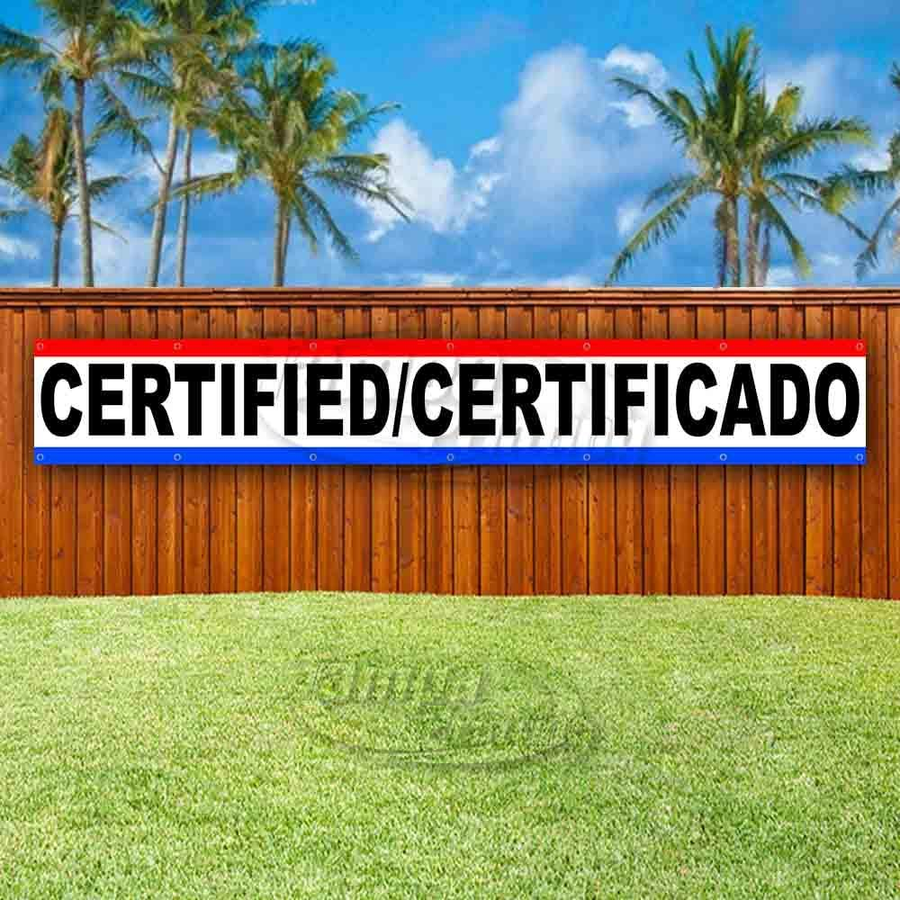 Certified Certificado Extra Large 13 oz Banner Non-Fabric Heavy-Duty Vinyl Single-Sided with Metal Grommets