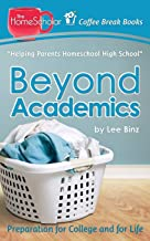 Beyond Academics: Preparation for College and for Life