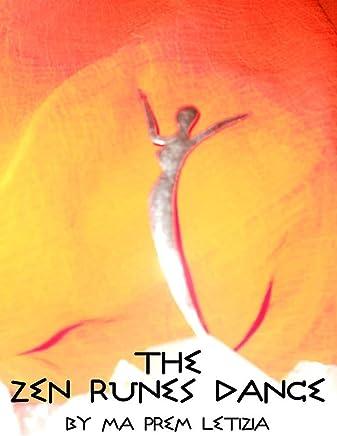 Zen Runes Dance: learn the runes by dancing the symbols