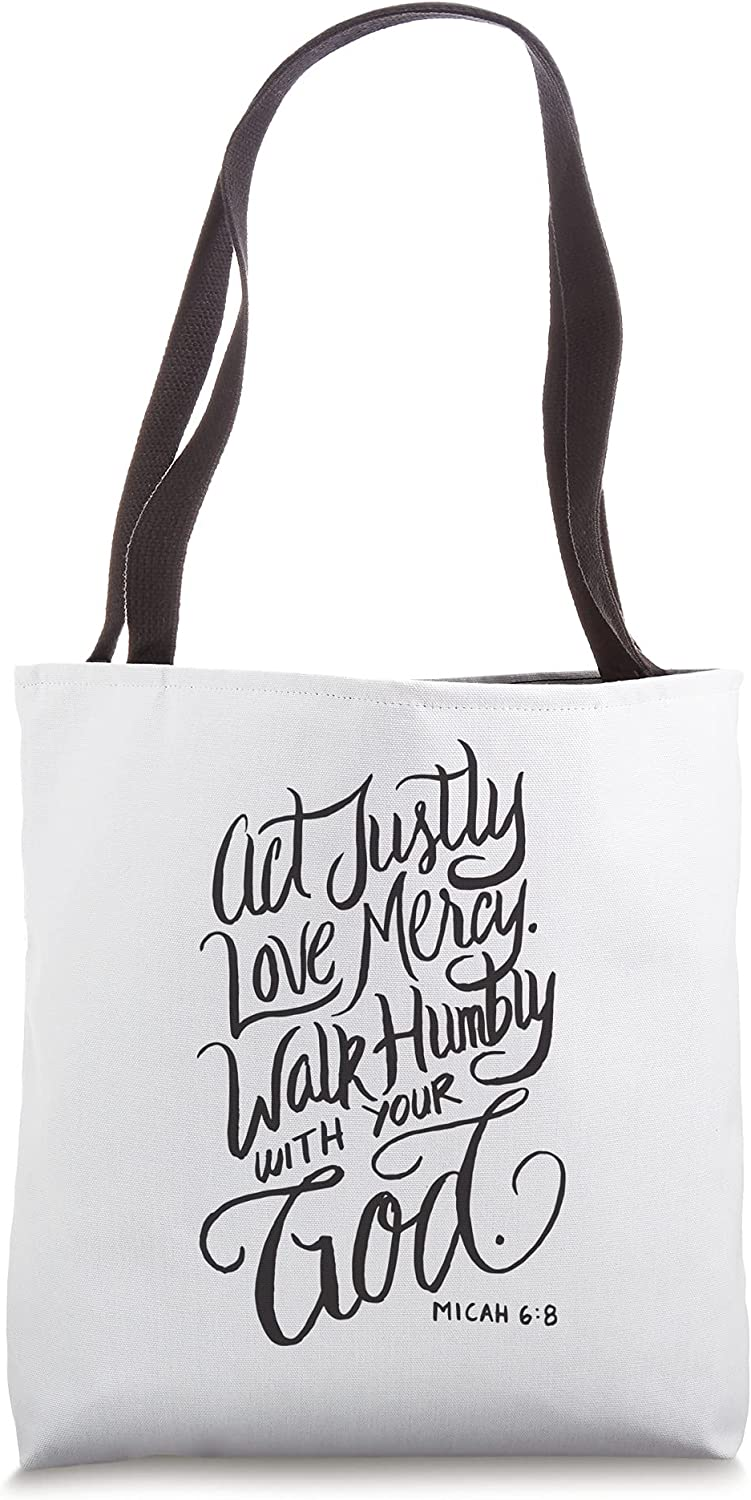Act Justly Love Mercy Walk Humbly with your God - Christian Tote Bag