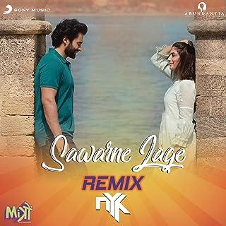 """Sawarne Lage (Remix By DJ NYK (From """"Mitron""""))"""