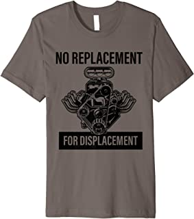 No Replacement for Displacement Mechanic V8 Premium T-Shirt