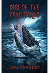 Rise of the Carnivores Paperback