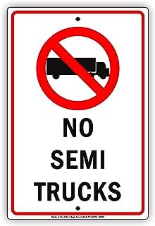 No Semi Trucks With Symbol Allowed Aluminum Metal Sign 12