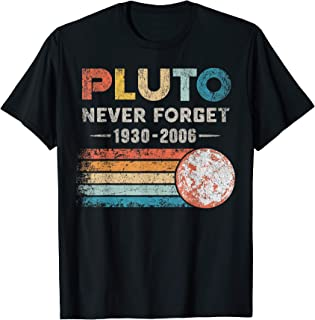 Pluto Never Forget 1930 - 2006 Vintage Funny Lover Gift T-Shirt