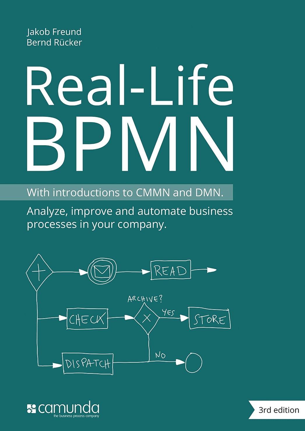 彼は未知の火山学Real-Life BPMN (3rd edition): With introductions to CMMN and DMN (English Edition)