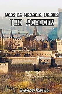 Gods of Arcadia Origins: The Academy