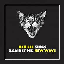 Ben Lee Sings Against Me! New Wave