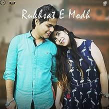 Rukhsat E Modh (feat. Tanisha Yadav)