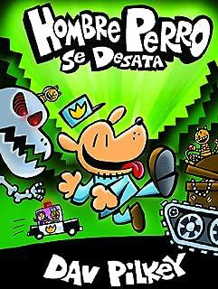 Hombre Perro Se Desata (Dog Man Unleashed Spanish Edition) (Turtleback School & Library