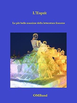 Lesprit - Le più belle massime della letteratura francese