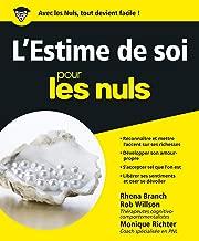 L'Estime de soi pour les Nuls (French Edition)