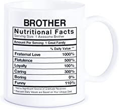 Father's Day Gift for Brothers Brother Nutritional Facts Label World's Best Bro Ever Christmas Birthday Graduation Novelty Gag Gifts Idea for Sibling Ceramic Coffee Mug Tea Cup
