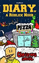 Diary of a Roblox Noob: Christmas Special (Video game book kids)