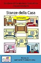 Stanze della Casa (Rooms in the House) - SET COMPLETO - ITALIAN VERSION (Bambino di Vocabolario Costruttore Book 11) (English Edition)