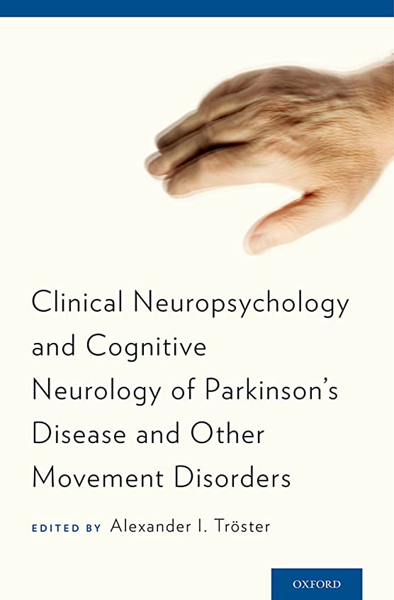 何でもペリスコープ辛いClinical Neuropsychology and Cognitive Neurology of Parkinson's Disease and Other Movement Disorders (English Edition)