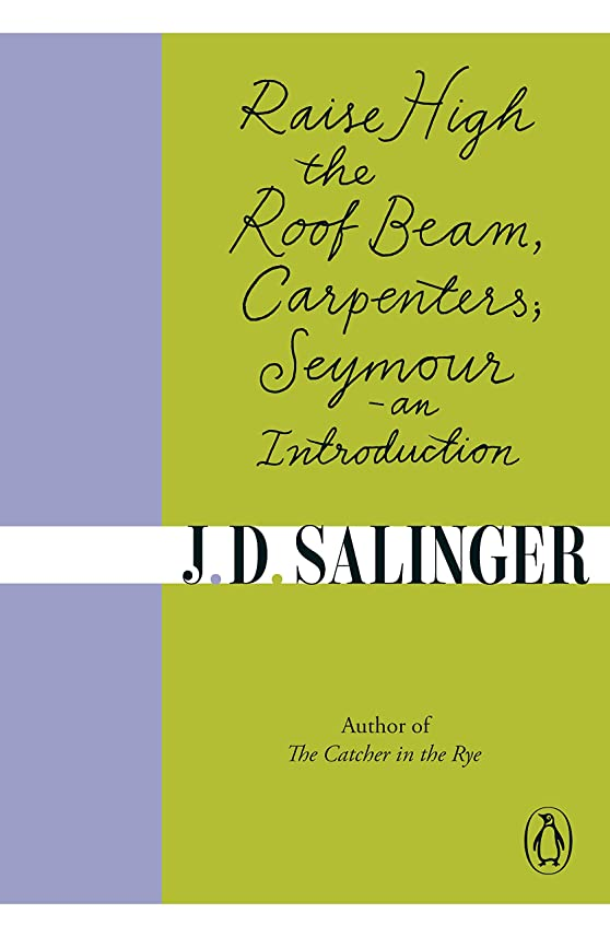 相対サイズ顕微鏡排泄物Raise High the Roof Beam, Carpenters; Seymour - an Introduction (English Edition)