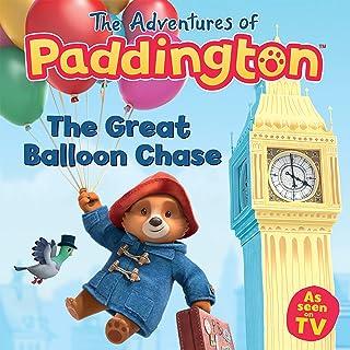 The Adventures of Paddington: The Great Balloon Chase (Paddington TV) (English Edition)
