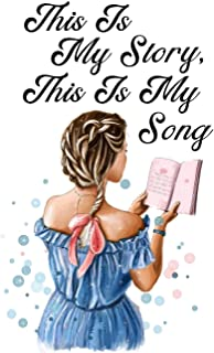 This Is My Story, This Is My Song - Hymnal Faith Journal: Hymnal Art Journal