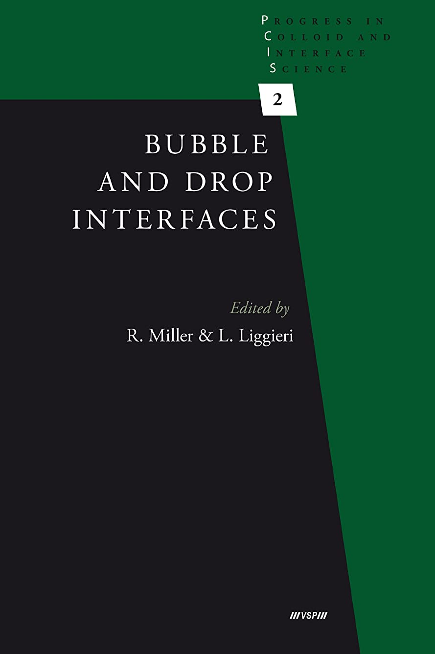 スタッフゲストロープBubble and Drop Interfaces (Progress in Colloid and Interface Science Book 2) (English Edition)