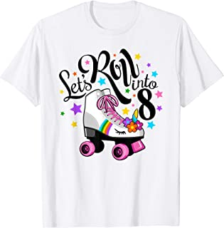 Lets roll into 8 Birthday. Unicorn, Roller skate T-shirt.