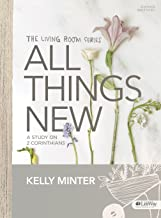All Things New - Bible Study Book: A Study on 2 Corinthians (Living Room)