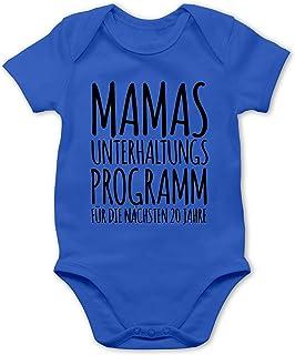 Shirtracer - Strampler Motive - Mamas Unterhaltungsprogramm für die nächsten 20 Jahre - Baby Body Kurzarm für Jungen und Mädchen