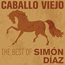 Best caballo viejo simon diaz Reviews