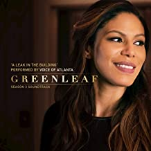 A Leak In The Building (From the Original TV Series Greenleaf - Season 3 Soundtrack)