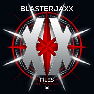Best blasterjaxx xx files Reviews