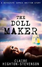 The Doll Maker: A Detective Sophie Whitton Story
