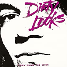 dirty looks cool from the wire