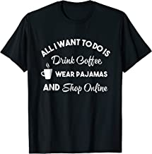 Women's Funny Shopping Online Shirt Coffee Pajamas Shop Gift