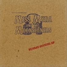 miss myra and the moonshiners