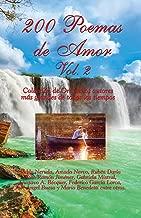 200 Poemas de Amor Vol. 2: Coleccion de Oro de la Poesia Universal (Spanish Edition)