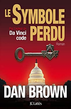 Le symbole perdu (Thrillers) (French Edition)