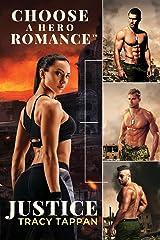 Justice: A Choose A Hero Romance™ Kindle Edition