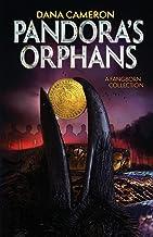 Pandora's Orphans: A Fangborn Collection