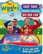 The Wiggles Lift-the-Flap Book with Lyrics: Toot, Toot, Chugga Chugga, Big Red Car