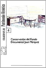 Conservación del fondo documental Juan Márquez